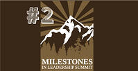 milestones in leadership summit recap