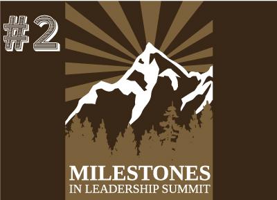 Milestones in Leadership Summit 2014 recap part 2