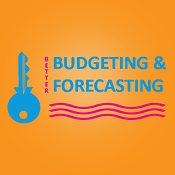 6 Keys to Better Budgeting & Forecasting